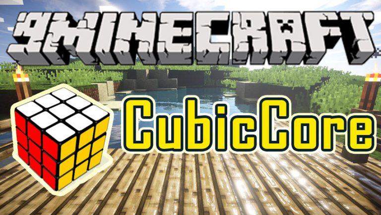 cubiccore minecraft mod