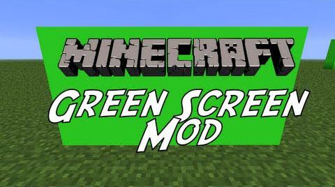 green screen minecraft mod