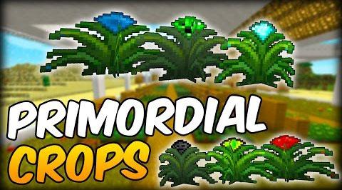 primordial crops minecraft mod