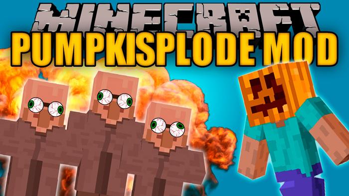 pumpkisplode minecraft mod