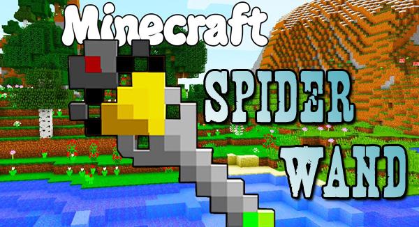 spider wand minecraft mod
