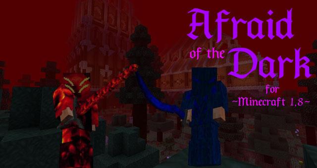 afraid of the dark minecraft mod