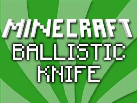 ballistic knife minecraft mod