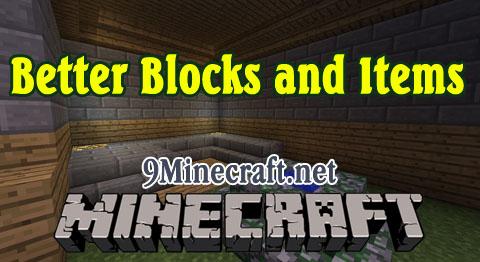 better blocks and items minecraft mod