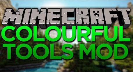 colorful tools minecraft mod
