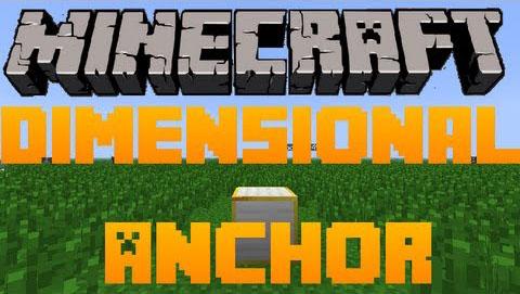dimensional anchors minecraft mod