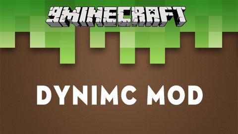 dynimc minecraft mod