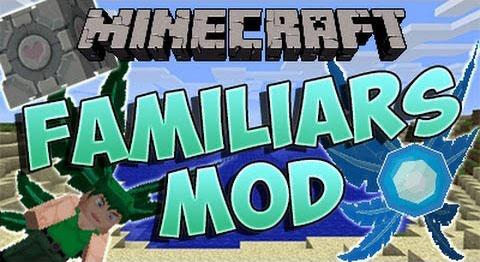 familiars minecraft mod