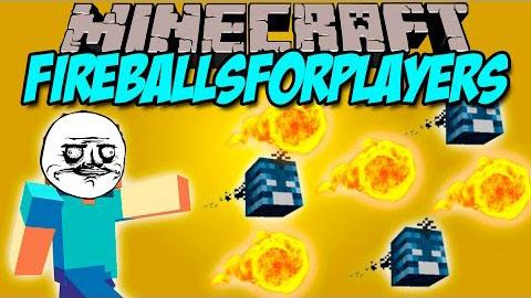 fireballs for players minecraft mod