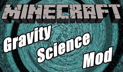 gravity science minecraft mod