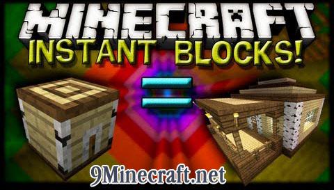 instant blocks minecraft mod