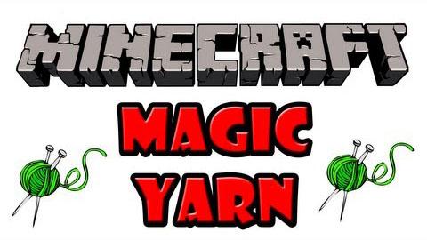 magic yarn minecraft mod