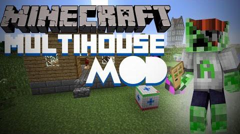 multihouse minecraft mod