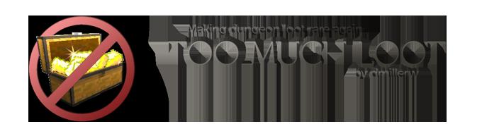 toomuchloot minecraft mod