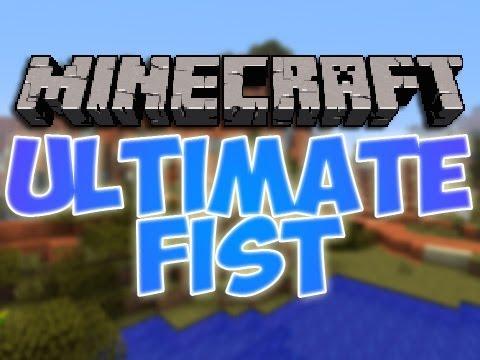 ultimate fist minecraft mod