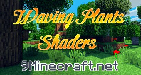waving plants shaders minecraft mod