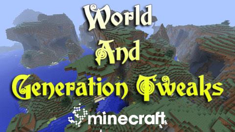 world and generation tweaks minecraft mod