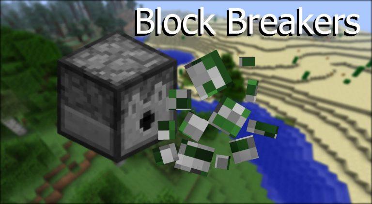 block breaker minecraft mod