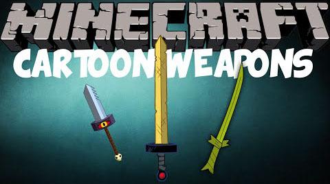 cartoon weapons minecraft mod