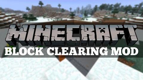 clearing block minecraft mod