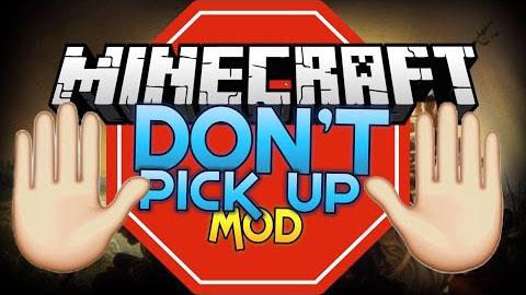 dont pick up minecraft mod