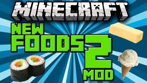 new foods 2 minecraft mod