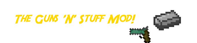 the guns n stuff minecraft mod